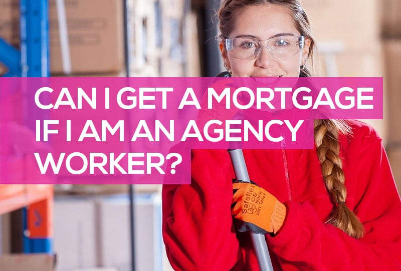 agency worker mortgages