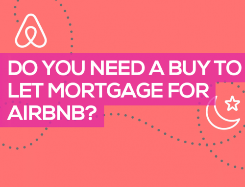 Do You Need a Buy to Let Mortgage for Airbnb?