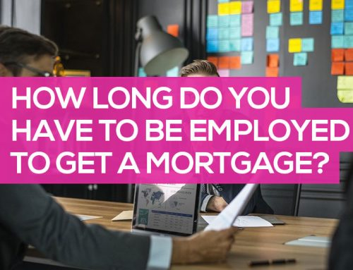 How Long in Employment Do You Need to be for a Mortgage?