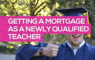 mortgages for nqt teachers