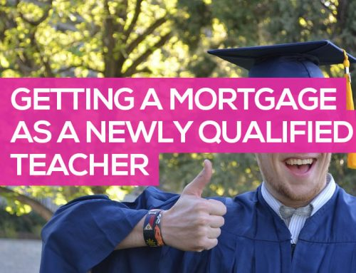 Getting a Mortgage as a Newly Qualified Teacher (NQT)