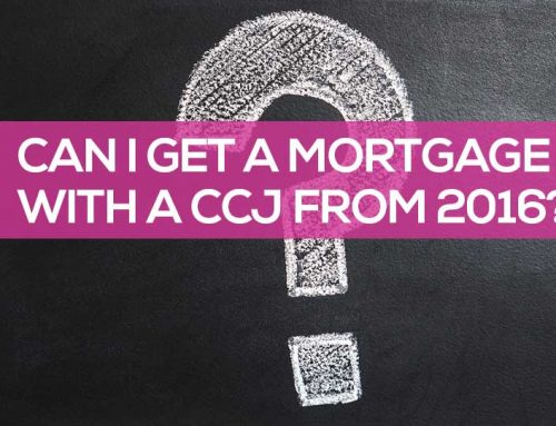 Can I Get a Mortgage with a CCJ from 2016?