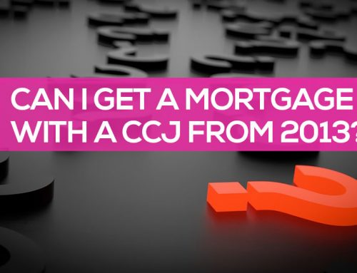 Can I Get a Mortgage with a CCJ from 2013?