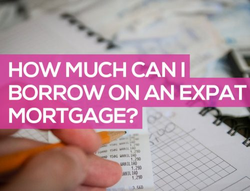 How Much Can I Borrow on an Expat Mortgage?