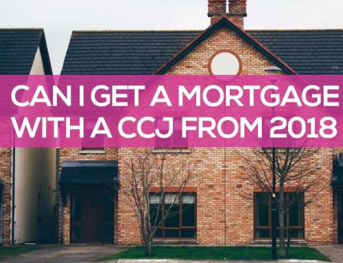 Can I Get a Mortgage with a CCJ from 2018?