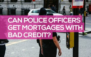 police officer mortgage bad credit
